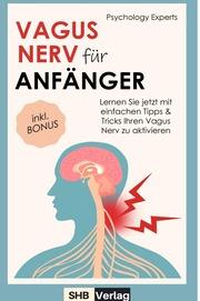 Vagus Nerv für Anfänger