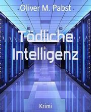 Tödliche Intelligenz