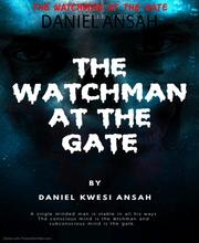 THE WATCHMAN AT THE GATE