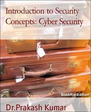 Introduction to Security Concepts: Cyber Security