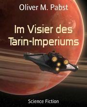 Im Visier des Tarin-Imperiums