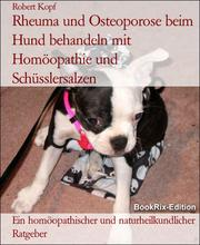 Rheuma und Osteoporose beim Hund behandeln mit Homöopathie und Schüsslersalzen