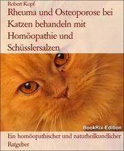 Rheuma und Osteoporose bei Katzen behandeln mit Homöopathie und Schüsslersalzen
