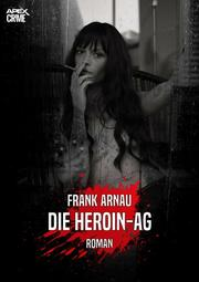 DIE HEROIN-AG