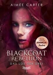 Blackcoat Rebellion - Das Los der Drei - Cover