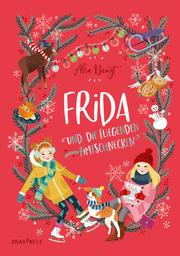 Frida und die fliegenden Zimtschnecken