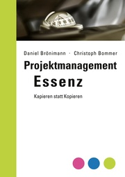 Projektmanagement Essenz