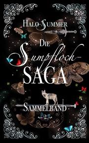 Die Sumpfloch-Saga (Sammelband 2)