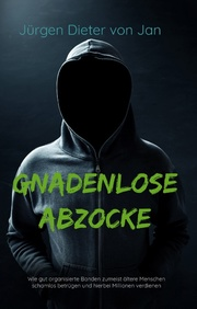 Gnadenlose Abzocke