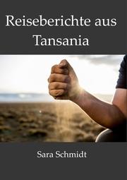 Reiseberichte aus Tansania