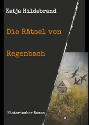 Die Rätsel von Regenbach
