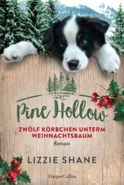 Pine Hollow - Zwölf Körbchen unterm Weihnachtsbaum