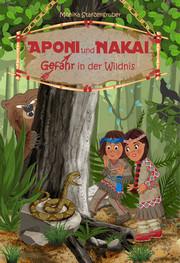 Aponi und Nakai - Gefahr in der Wildnis