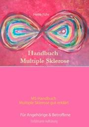 MS-Handbuch Multiple Sklerose gut erklärt Für Angehörige & Betroffene