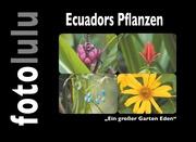 Ecuadors Pflanzen