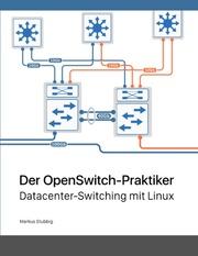 Der OpenSwitch-Praktiker