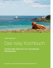 Das Islay Kochbuch