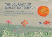 THE JOURNEY OF BAILEY BUTTERFLY - Cover