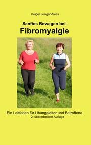 Sanftes Bewegen bei Fibromyalgie