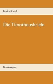 Die Timotheusbriefe