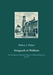 Kriegsende in Weilheim