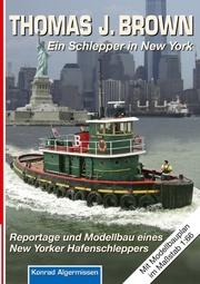 THOMAS J. BROWN Ein Schlepper in New York