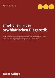 Emotionen in der psychiatrischen Diagnostik