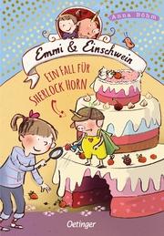 Emmi und Einschwein - Ein Fall für Sherlock Horn!