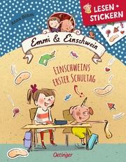 Emmi und Einschwein - Einschweins erster Schultag