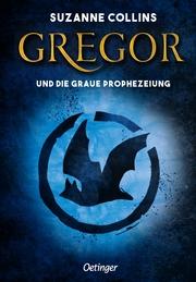 Gregor 1. Gregor und die graue Prophezeiung