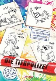 Die Tierpolizei - Das könnt ihr euch abschminken!