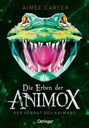 Die Erben der Animox - Die Täuschung des Kaimanen