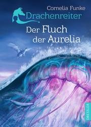 Drachenreiter - Der Fluch der Aurelia