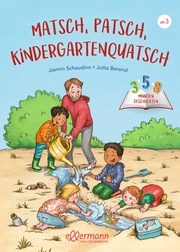 Matsch, Patsch, Kindergartenquatsch - Cover