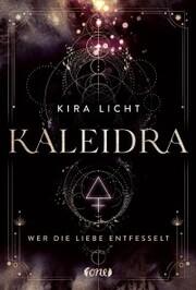 Kaleidra - Wer die Liebe entfesselt