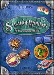 Strangeworlds - Die Reise ans Ende der Welt