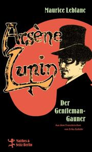 Arsène Lupin, der Gentleman-Gauner