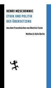 Ethik und Politik des Übersetzens