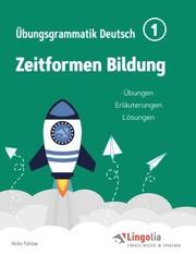 Lingolia Übungsgrammatik Deutsch Teil 1