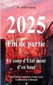 2025 - Fin de partie