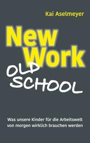 New Work - Old School