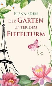Der Garten unter dem Eiffelturm
