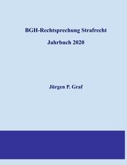 BGH-Rechtsprechung Strafrecht