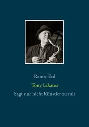 Tony Lakatos
