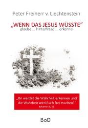 Wenn das Jesus wüsste