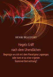 Hegels Griff nach dem Unendlichen