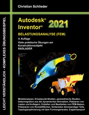 Autodesk Inventor 2021 - Belastungsanalyse (FEM)