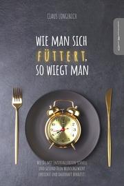 Wie man sich füttert, so wiegt man!