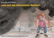 Lene und das schreckliche Monster