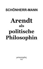 Arendt als politische Philosophin